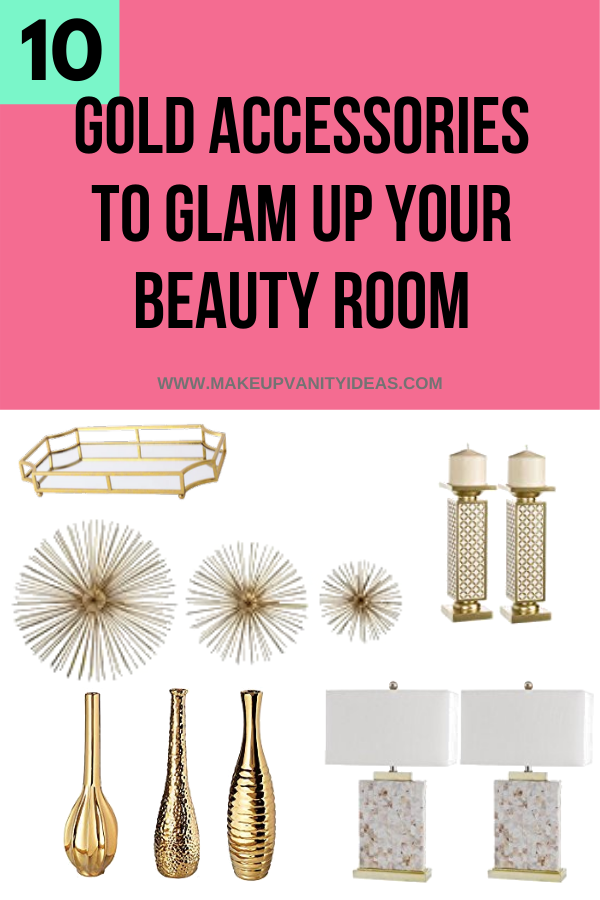10 Gold Decor Accessories To Glam Up Your Beauty Room